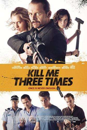 KILL ME THREE TIMES Poster