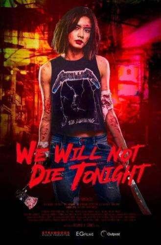 We-Will-Not-Die-Tonight