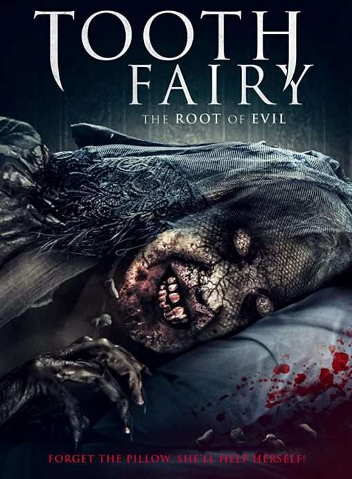 Tooth Fairy The Root of Evil Poster