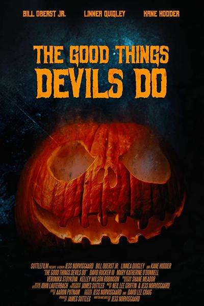 The Good Things Devils Do Poster
