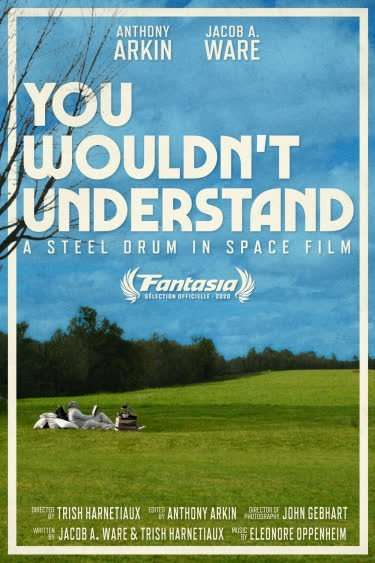 You Wouldn't Understand Poster