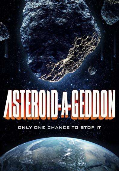 Asteroid-A-Geddon Poster