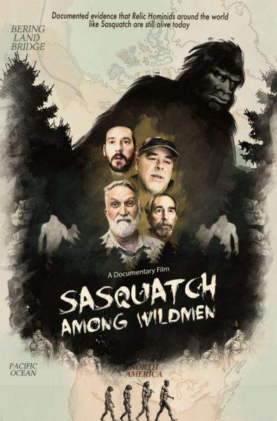 Sasquatch Among Wildmen Poster