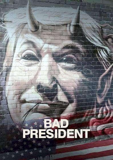 Bad President Poster 1