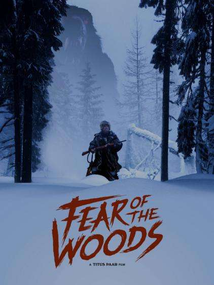 Fear of the Woods Poster