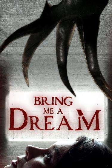 Bring Me A Dream poster 2