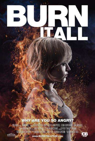 Burn It All Poster