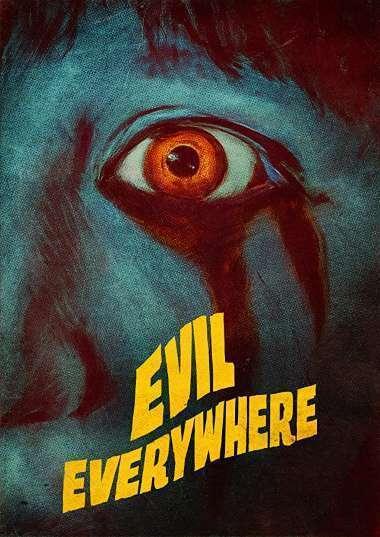 Evil Everywhere Poster