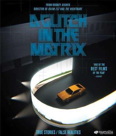 A Glitch in the Matrix Poster