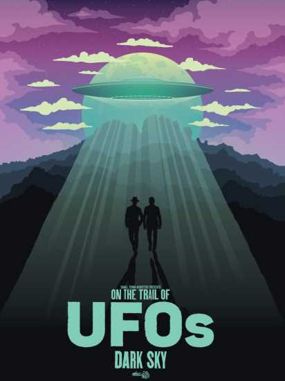 On the Trail of UFOs Dark Sky Poster