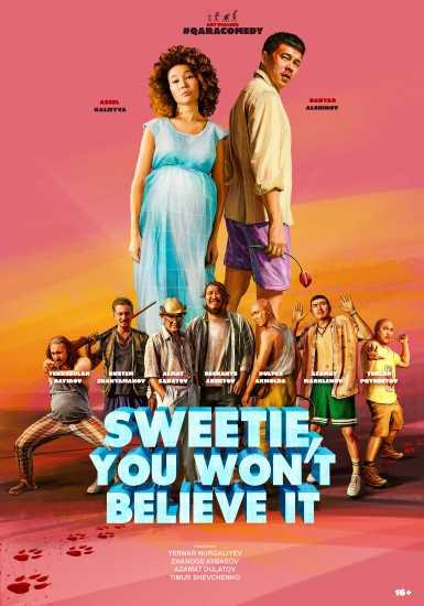 Sweetie You Won't Believe It Poster